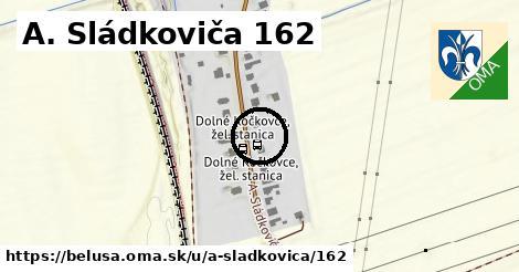 A. Sládkoviča 162, Beluša