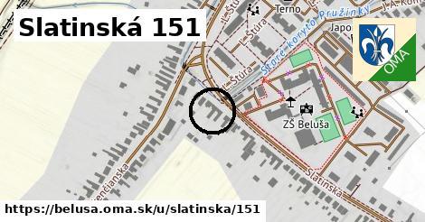 Slatinská 151, Beluša