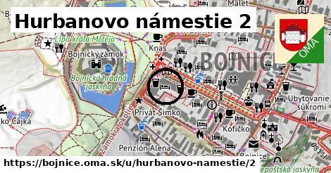 Hurbanovo námestie 2, Bojnice