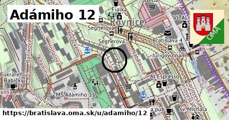 Adámiho 12, Bratislava