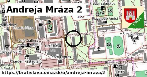 Andreja Mráza 2, Bratislava