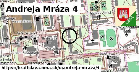 Andreja Mráza 4, Bratislava