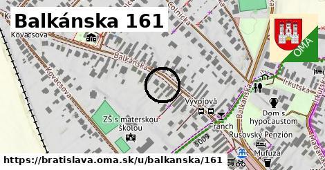 Balkánska 161, Bratislava