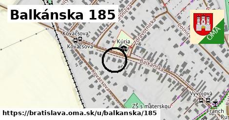 Balkánska 185, Bratislava