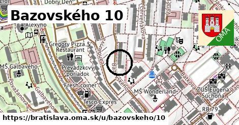 Bazovského 10, Bratislava