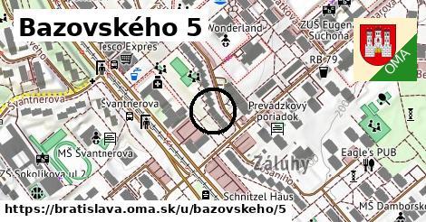Bazovského 5, Bratislava
