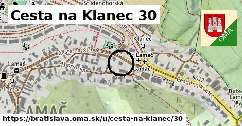 Cesta na Klanec 30, Bratislava