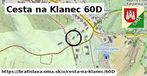 Cesta na Klanec 60D, Bratislava