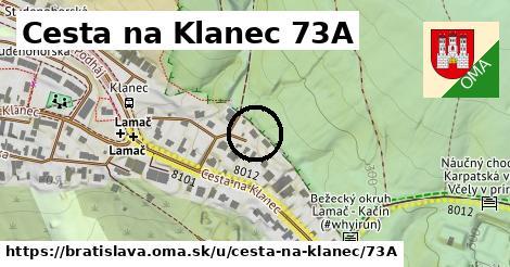 Cesta na Klanec 73A, Bratislava