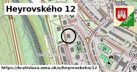 Heyrovského 12, Bratislava