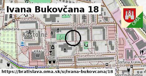 Ivana Bukovčana 18, Bratislava