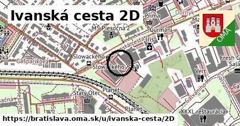 Ivanská cesta 2D, Bratislava