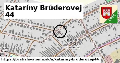 Kataríny Brúderovej 44, Bratislava