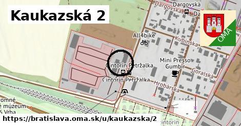 Kaukazská 2, Bratislava