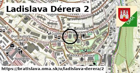 Ladislava Dérera 2, Bratislava