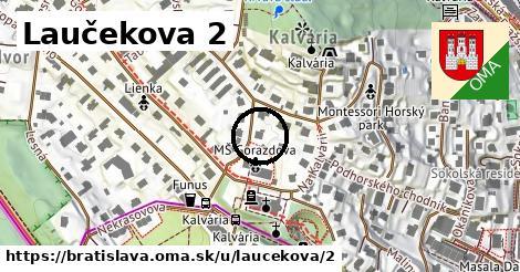 Laučekova 2, Bratislava