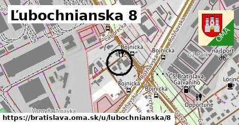 Ľubochnianska 8, Bratislava