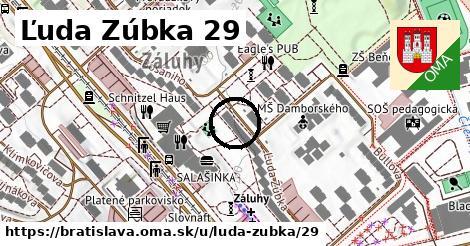 Ľuda Zúbka 29, Bratislava