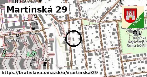 Martinská 29, Bratislava