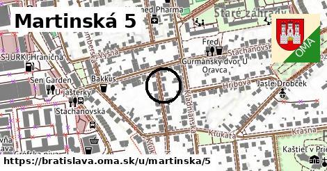 Martinská 5, Bratislava
