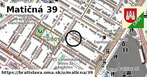Matičná 39, Bratislava