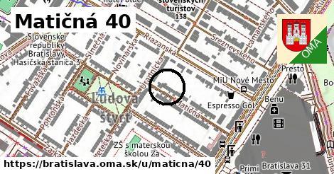 Matičná 40, Bratislava