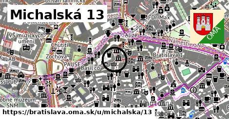 Michalská 13, Bratislava