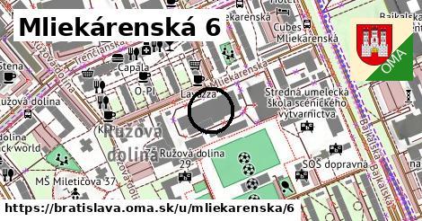 Mliekárenská 6, Bratislava
