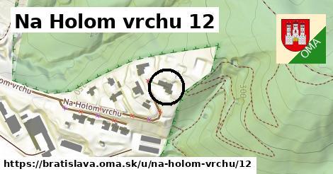 Na Holom vrchu 12, Bratislava