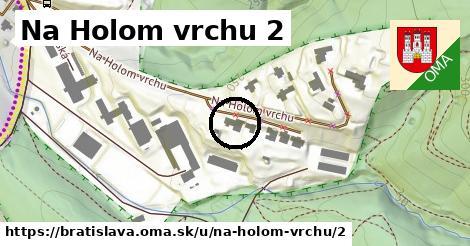 Na Holom vrchu 2, Bratislava