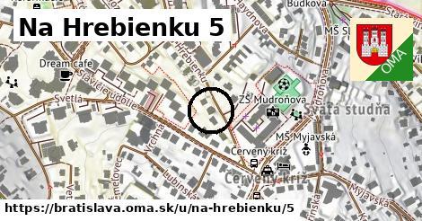 Na Hrebienku 5, Bratislava