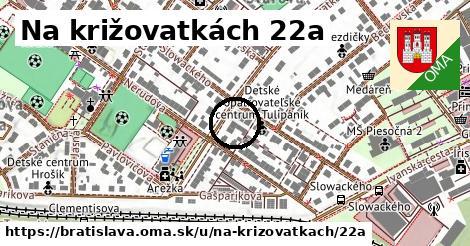 Na križovatkách 22a, Bratislava