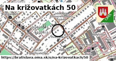 Na križovatkách 50, Bratislava