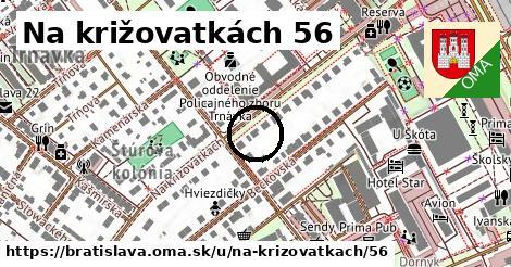 Na križovatkách 56, Bratislava