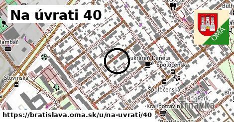 Na úvrati 40, Bratislava