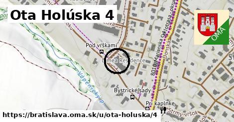 Ota Holúska 4, Bratislava