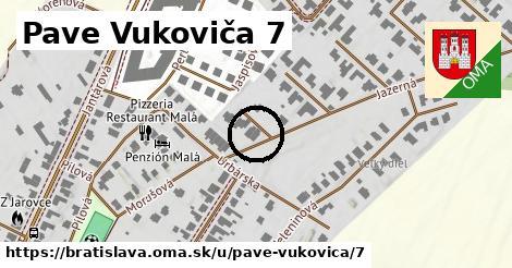 Pave Vukoviča 7, Bratislava