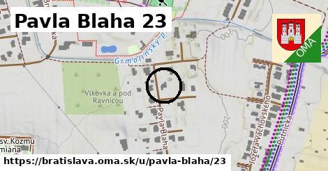 Pavla Blaha 23, Bratislava
