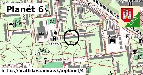Planét 6, Bratislava
