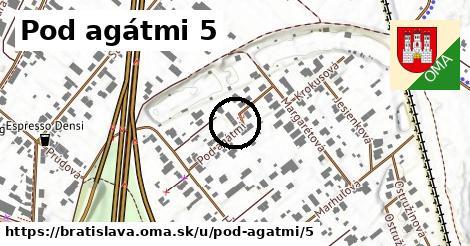Pod agátmi 5, Bratislava