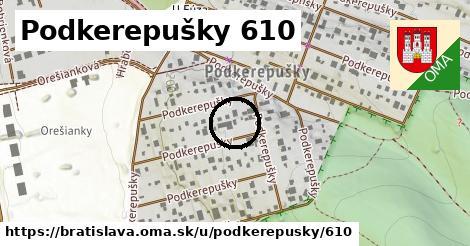 Podkerepušky 610, Bratislava