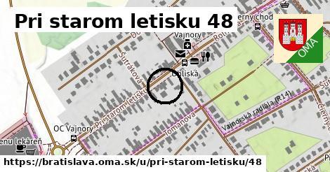 Pri starom letisku 48, Bratislava