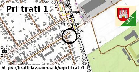 Pri trati 1, Bratislava