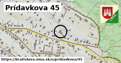 Prídavkova 45, Bratislava