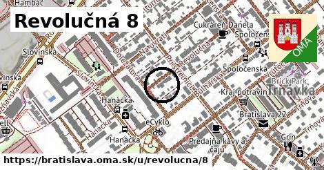 Revolučná 8, Bratislava