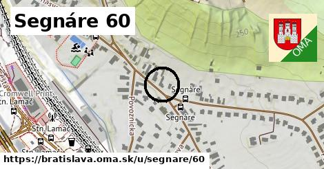 Segnáre 60, Bratislava