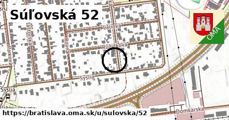 Súľovská 52, Bratislava