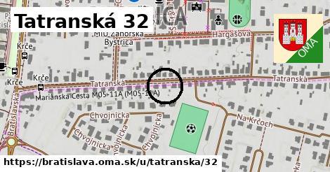 Tatranská 32, Bratislava