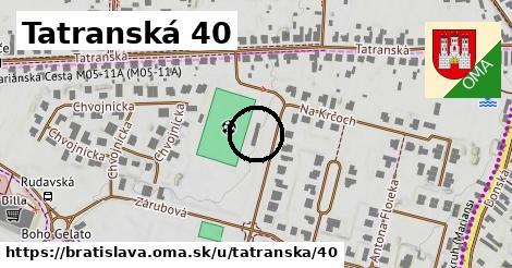 Tatranská 40, Bratislava