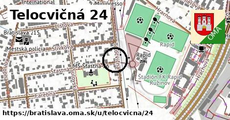 Telocvičná 24, Bratislava